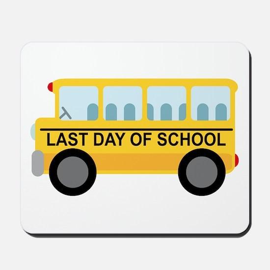 School Bus Last Day of School Mousepad