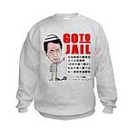 Go to jail Kids Sweatshirt