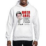 Go to jail Hooded Sweatshirt
