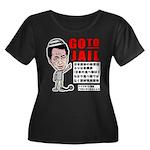 Go to jail Women's Plus Size Scoop Neck Dark T-Shi