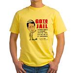 Go to jail Yellow T-Shirt