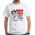 Go to jail White T-Shirt