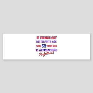 Funny 59th Birthdy designs Sticker (Bumper)