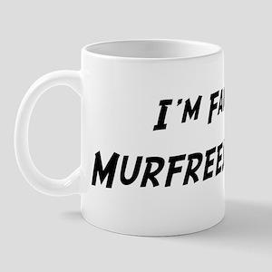 Famous in Murfreesboro Mug