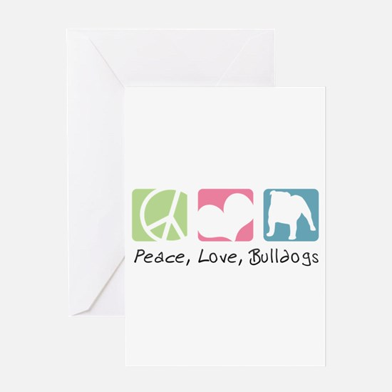 Peace, Love, Bulldogs Greeting Card