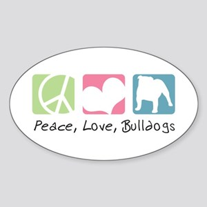 Peace, Love, Bulldogs Sticker (Oval)