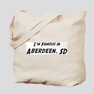 Famous in Aberdeen Tote Bag