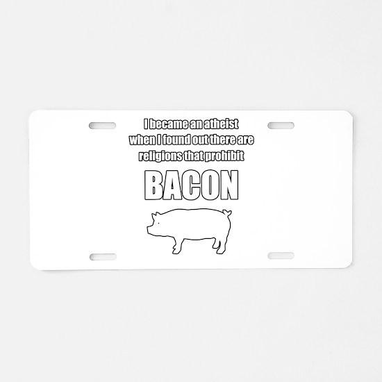 Prohibit bacon. Aluminum License Plate