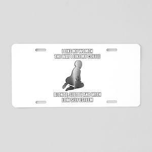 the way i like coffee Aluminum License Plate