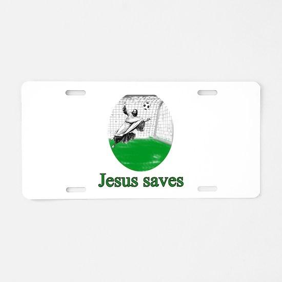 Jesus saves a goal Aluminum License Plate