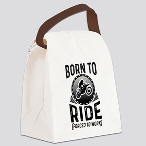 Born To Ride Forced To Work Canvas Lunch Bag