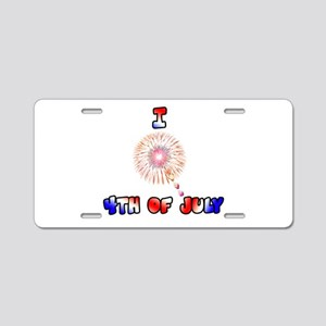 I love 4th of July Aluminum License Plate