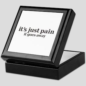 it's just pain, it goes away Keepsake Box