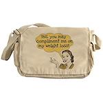 Compliment Weight Loss Messenger Bag
