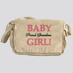 Baby Girl Proud Grandma Messenger Bag