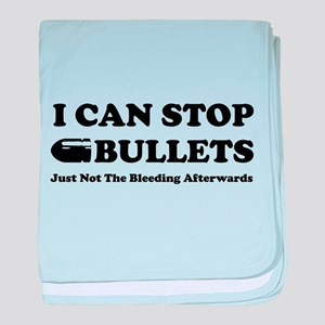 I can stop bullets
