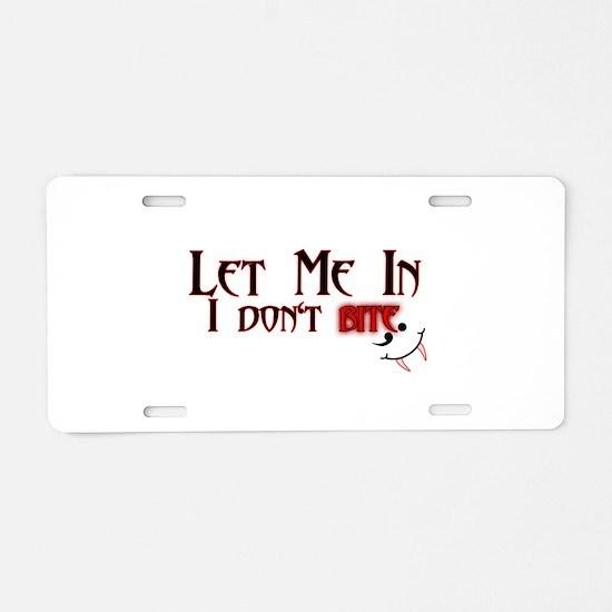 Let Me In Aluminum License Plate