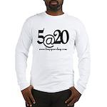 5@20 Long Sleeve T-Shirt