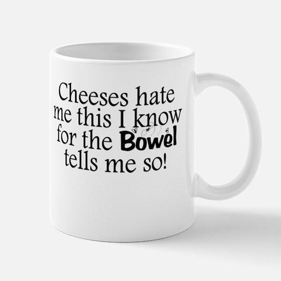 Cheeses Hate Me Mug