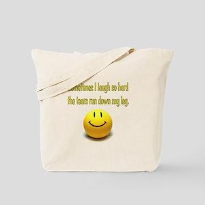 Laugh Hard Tote Bag