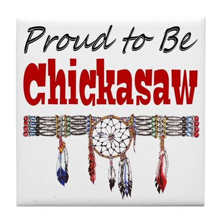 Proud to be Chickasaw Tile Coaster