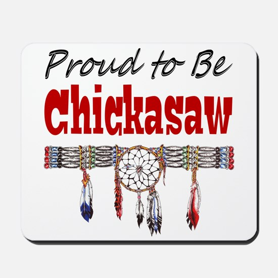 Proud to be Chickasaw Mousepad