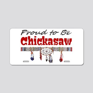 Proud to be Chickasaw Aluminum License Plate