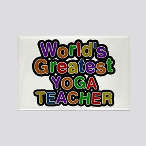 World's Greatest YOGA TEACHER Rectangle Magnet