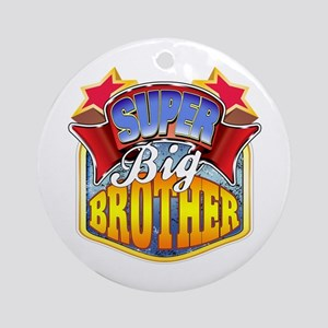 Super Big Brother Ornament (Round)