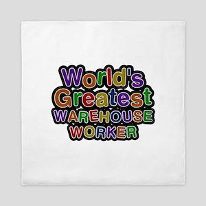 World's Greatest WAREHOUSE WORKER Queen Duvet
