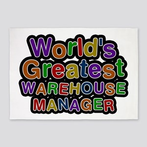 World's Greatest WAREHOUSE MANAGER 5'x7' Area Rug