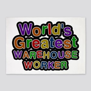 World's Greatest WAREHOUSE WORKER 5'x7' Area Rug