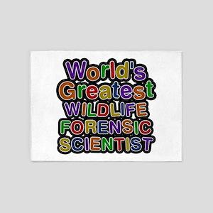 World's Greatest WILDLIFE FORENSIC SCIENTIST 5'x7'