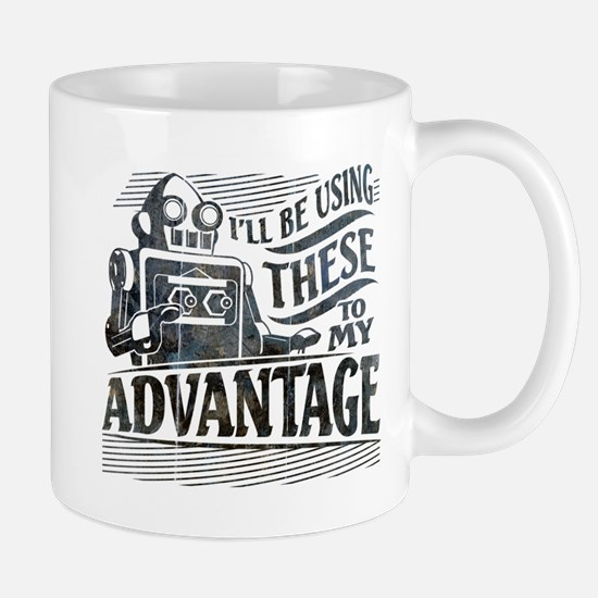 I'll be using these to my advantage Mug