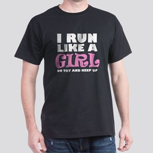 'I Run Like a Girl' Dark T-Shirt