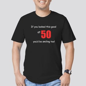 If you looked this good at 50 Men's Fitted T-Shirt