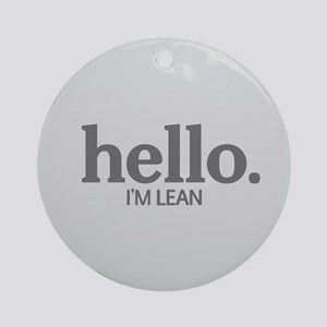 Hello I'm lean Ornament (Round)