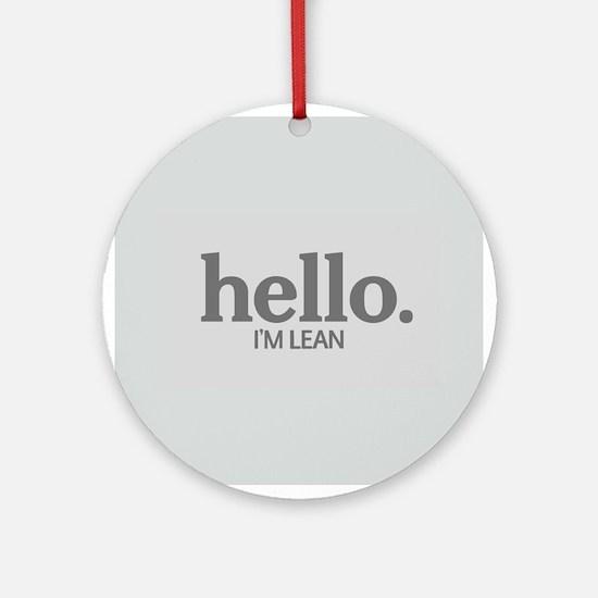 Hello I'm lean Ornament (Round)