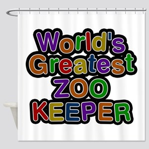World's Greatest ZOO KEEPER Shower Curtain