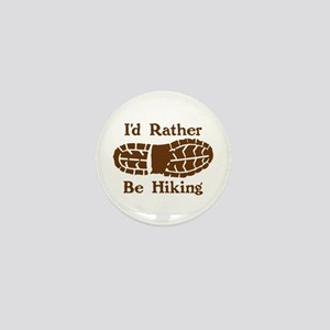 Rather Be Hiking Mini Button