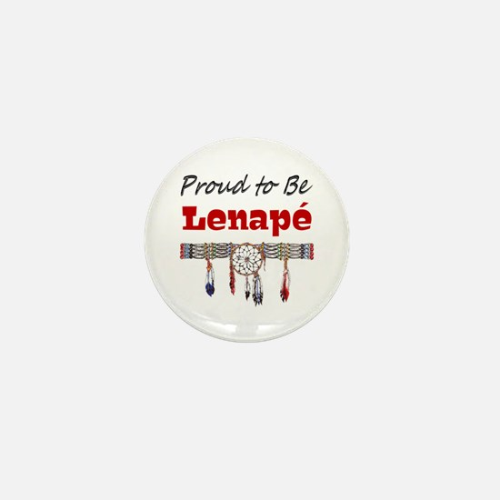 Proud to be Lenape' Mini Button