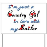 Country Gal Sailor Love Yard Sign