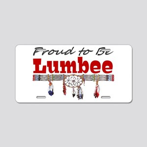 Proud to be Lumbee Aluminum License Plate