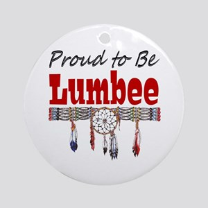 Proud to be Lumbee Ornament (Round)