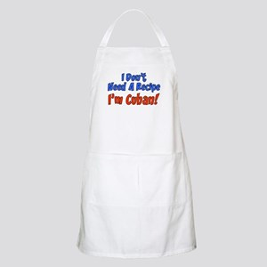 I Don't Need Recipe I'm Cuban Apron