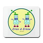 Erlen & Erlene Mousepad