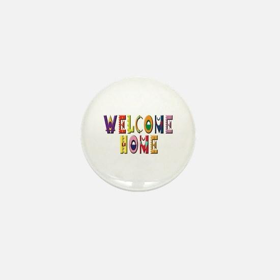 Welcome Home in color Mini Button