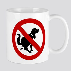 No Dog Poop Sign Mug