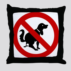 No Dog Poop Sign Throw Pillow