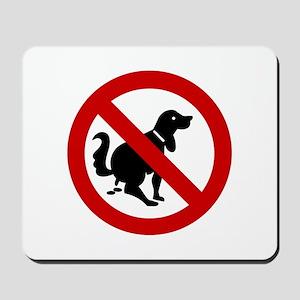 No Dog Poop Sign Mousepad